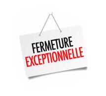 Fermeture Exceptionnelle - Covid 19 - Mise à jour avril 2020